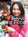 Ching's Fast Food (eBook): 110 Quick and Healthy Chinese Favourites