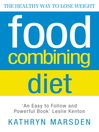 Food Combining Diet (eBook): The Healthy Way to Lose Weight