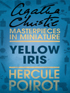Yellow Iris (eBook): An Agatha Christie Short Story