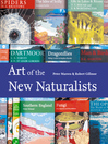 Art of the New Naturalists (eBook): A Complete History