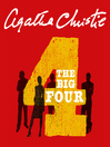 The Big Four (MP3): Hercule Poirot Series, Book 5