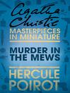 Murder in the Mews (eBook): A Hercule Poirot Short Story