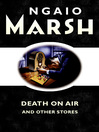 Death on the Air (eBook): and other stories
