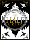Half a King (eBook): Half a King Series, Book 1