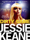 Dirty Game (eBook): Annie Bailey Series, Book 1