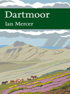 Dartmoor (eBook): Collins New Naturalist Library Series, Book 111