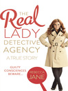 The Real Lady Detective Agency (eBook): A True Story