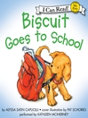 Artwork for this title - Biscuit Goes to School