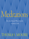 Meditations (MP3): On the Monk Who Dwells in Daily Life