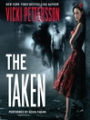 The Taken (MP3): Celestial Blues Series, Book 1