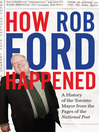 How Rob Ford Happened (eBook): A History of the Toronto Mayor from the Pages of the National Post