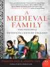 A Medieval Family (eBook): The Pastons of Fifteenth-Century England