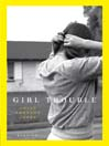 Girl Trouble (eBook): Stories