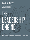 The Leadership Engine (MP3): How Winning Companies Build Leaders at Every Level