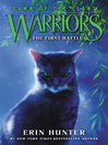 The First Battle (eBook): Warriors: Dawn of the Clans Series, Book 3