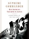 Supreme Commander (MP3): MacArthur's Triumph in Japan