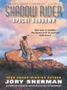 Apache Sundown (eBook): Shadow Rider Series, Book 1