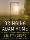 Bringing Adam Home (MP3): The Abduction That Changed America