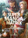 Super Manga Matrix (eBook)