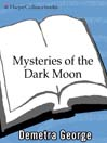 Mysteries of the Dark Moon (eBook): The Healing Power of the Dark Goddess