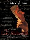 The Last Alchemist (eBook): Count Cagliostro, Master of Magic in the Age of Reason