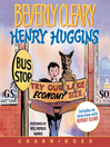 Henry Huggins (MP3): Henry Huggins Series, Book 1