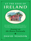 At the Edge of Ireland (eBook): Seasons on the Beara Peninsula