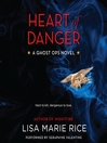 Heart of Danger (MP3): Ghost Ops Series, Book 1