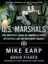 U.S. Marshals (eBook): Inside America's Most Storied Law Enforcement Agency
