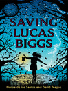 Saving Lucas Biggs (eBook)