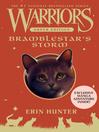 Bramblestar's Storm (eBook): Warriors: Super Edition Series, Book 7