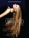 Uninvited (MP3): Uninvited Series, Book 1