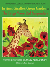 In Aunt Giraffe's Green Garden & The Frogs Wore Red Suspenders (MP3)