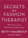 Secrets of a Fashion Therapist (eBook): What You Can Learn Behind the Dressing Room Door