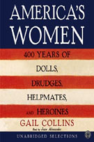 America's Women (MP3): 400 Years of Dolls, Drudges, Helpmates, and Heroines
