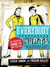 Everybody Hurts (eBook): An Essential Guide to Emo Culture