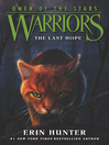 The Last Hope (eBook): Warriors: Omen of the Stars Series, Book 6