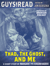 Thad, the Ghost, and Me (MP3)