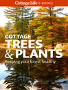 Cottage Trees & Plants (eBook): Keeping your forest healthy