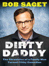 Dirty Daddy (eBook): The Chronicles of a Family Man Turned Filthy Comedian