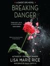Breaking Danger (MP3): A Ghost Ops Novel