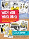 Wish You Were Here (eBook): An Essential Guide to Your Favorite Music Scenes—from Punk to Indie and Everything in Between