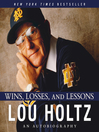 Wins, Losses, and Lessons (MP3): An Autobiography