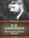 The Rocking-Horse Winner (eBook): Short Story