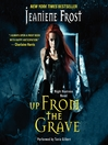 Up From the Grave (MP3): Night Huntress Series, Book 7
