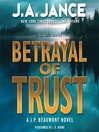 Betrayal of Trust (MP3): J. P. Beaumont Series, Book 19