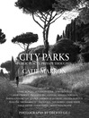 City Parks (eBook): Public Spaces, Private Thoughts