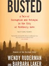 Busted (MP3): A Tale of Corruption and Betrayal in the City of Brotherly Love