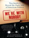 We're with Nobody (eBook)
