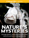 Nature's Mysteries (eBook): Strange plants, weird animals, and other natural surprises in cottage country